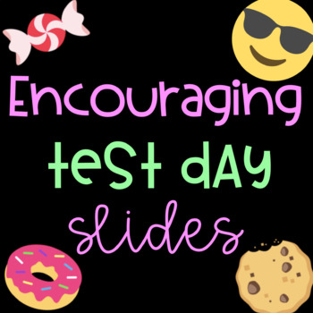 Encouraging Test Day Powerpoint and Google Slides