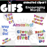 Encouraging Words GIF | Animated Clipart