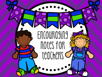 Encourging Notes for Teachers