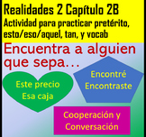 Encuentra a Alguien que Sabe... Active Cooperative Learning, Realidades 2 Ch. 2B