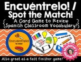 Encuéntrelo: La Clase! Spot the Match game for Spanish Cla