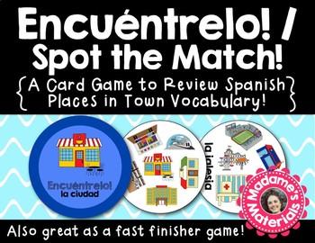 Encuéntrelo: La ciudad! A Spot the Match Game for Spanish City Vocab!
