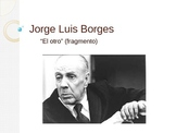 Encuentros Maravillosos Chapter 1 Borges information ( spanish )