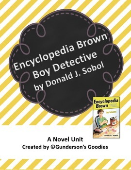 """Encyclopedia Brown, Boy Detective"" Novel Unit"