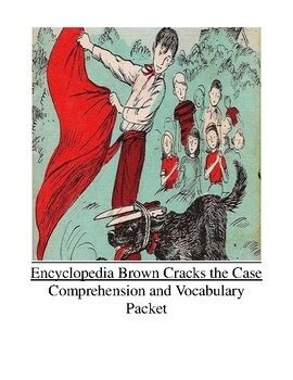 Encyclopedia Brown Cracks the Case Comprehension and Vocab