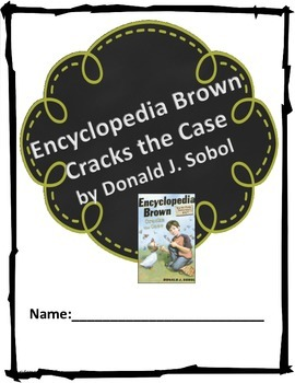 """Encyclopedia Brown Cracks the Case"" Novel Unit"