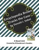"""Encyclopedia Brown Cracks the Case"" Novel Unit"
