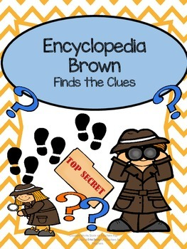 Encyclopedia Brown Finds the Clues- Novel Study
