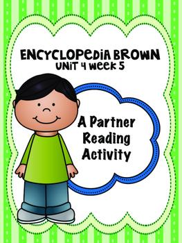 Encyclopedia Brown  Reading Street 4th grade  Unit 4 partner read