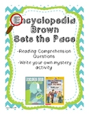 Encyclopedia Brown Sets the Pace Comprehension Packet and