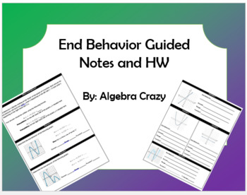 End Behavior Guided Notes and HW