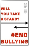 $1 Poster - End Bullying - Anti-Bullying Awareness Campaign