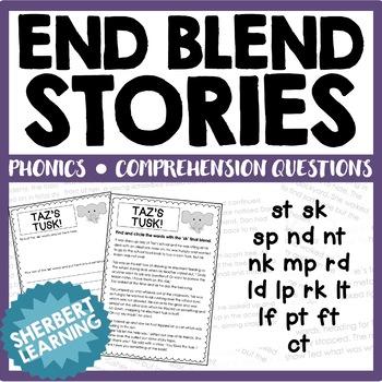 Ending Final Blends Stories -  st sk sp nd nt nk mp rd ld lp rk lt lf pt ft ct!