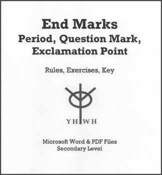 End Marks: Period, Question Mark, Exclamation Point