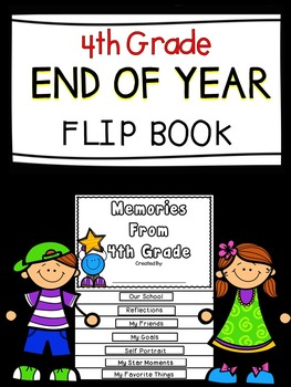 End Of The Year Flip Book - Fourth Grade