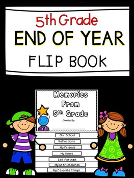 End Of The Year Flip Book - Fifth Grade