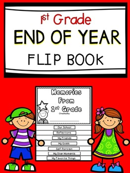 End Of The Year Flip Book- First Grade