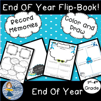End Of The Year: 4 Page Flip Book