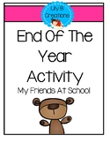 End Of The Year Activity - My Friends At School