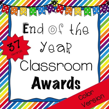 End Of The Year Classroom Awards {Color}