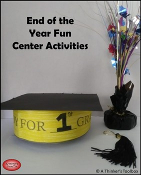 End Of The Year Fun - Center Activities