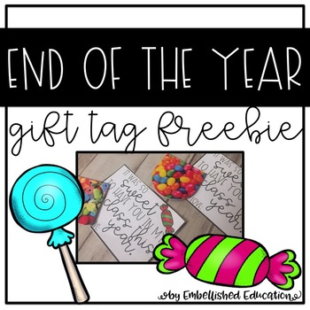End Of The Year Gift Tags FREEBIE