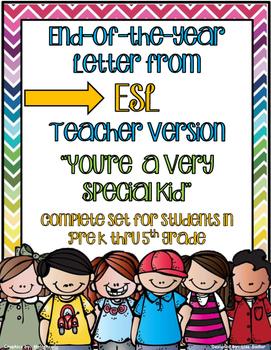 End Of The Year Letter From ESL Teacher - PreK thru Fifth Grade