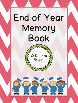 End Of The Year Memory Book (pre-k - 2nd)