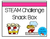 End Of The Year STEAM Challenge - Snack Box
