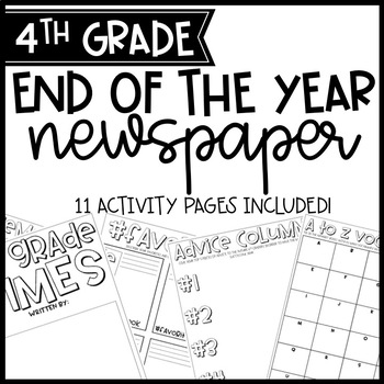 End Of Year 4th Grade Newspaper