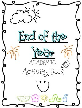 End Of Year- ACADEMIC Activity book!