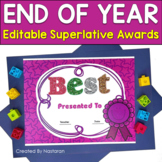 End of Year Awards- Editable Superlative Awards: Color and B&W