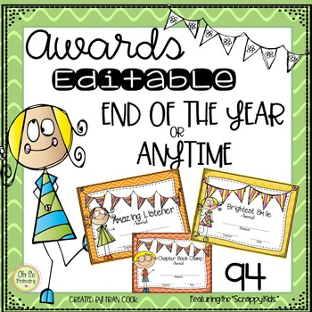 """END OF THE YEAR AWARDS ..EDITABLE...Featuring """"Scrappy Kids"""""""