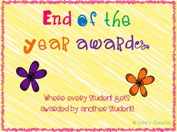 End Of Year Awards-Student Created (Teacher Awards Included)