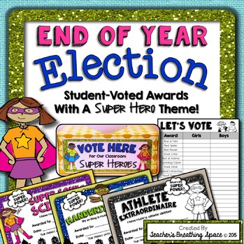End Of Year Awards --- Super Hero Awards and End Of Year Election
