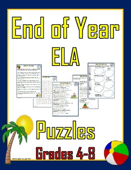 End Of Year ELA Activities / Puzzles (GRADES 4-8)