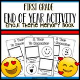 Emoji End Of Year Memory Book Emoji First Grade End of Year Activities