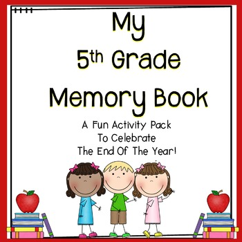 End Of Year Activities - 5th Grade Memory Book