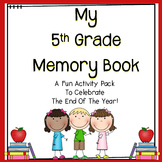 End Of Year Activities 5th Grade Memory Book Fifth Grade End of Year Activities