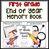 End Of Year Activities First Grade End of Year Memory Book End of Year Writing