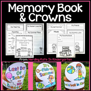 End Of Year Memory Book & Last Day of School Crowns