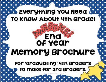 End Of Year Memory Brochure - 'Graduating' 4th Graders Make For 3rd Graders