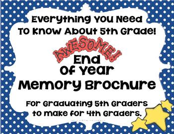 End Of Year Memory Brochure - Graduating 5th Graders Make For 4th Graders