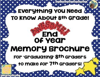End Of Year Memory Brochure - 'Graduating' 8th Graders Make For 7th Graders