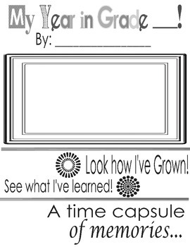 END OF YEAR: Memory Book & Time Capsule NO PREP! Grades K-3