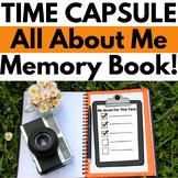 END OF YEAR: Memory Book & Time Capsule NO PREP! Grades K-3