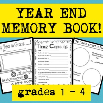 End Of Year School Days Memory Book & Time Capsule Grades K-4!