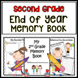 End Of Year Memory Book Second Grade End of Year Activities End of Year Writing