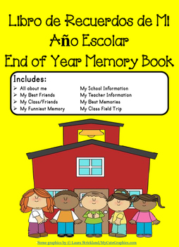 End Of Year Spanish Memory Book/ Libro Sobre Mi Ano Escolar