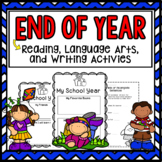 End Of The Year Writing Activities End of Year Reading Activities